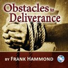 Obstacles to Deliverance (Unabridged, 1 Cd) CD