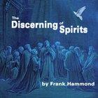 The Discerning of Spirits (Unabridged, 1 Cd) CD