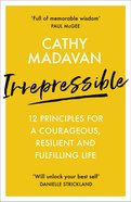 Irrepressible: You Can't Keep a Good Woman Down! Paperback