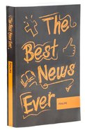 Psalms (The Best News Ever Bible Series) Paperback