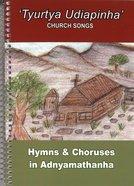 Hymns & Choruses (Adnyamathanha) Spiral
