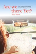 Are We There Yet? Paperback