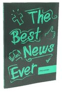 Proverbs (The Best News Ever Bible Series) Paperback