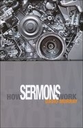 How Sermons Work Paperback
