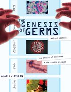The Genesis of Germs: The Biblical Origins of Diseases and the Coming Plagues Paperback