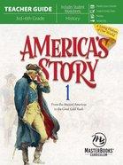 America's Story (Volume 1) (Teacher Guide) Paperback