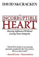 An Incorruptible Heart Paperback