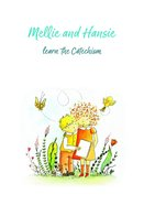 Mellie and Hansie Learn the Catechsim Paperback