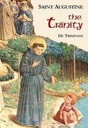 The Trinity (Works Of Saint Augustine Series) Paperback