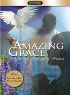 Amazing Grace: Hymns That Changed the World DVD