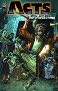 Acts 1 - the Awakening (Christ Ascends and the Church is Birthed) (The Kingstone Comic Bible Series) Paperback