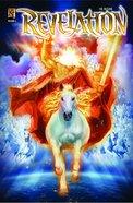 Revelation 4 - the Return (The Kingstone Comic Bible Series) Paperback