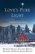 Love's Pure Light: 4 Stories Follow An Heirloom Nativity Set Through Four Generations Paperback