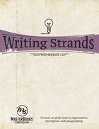 Intermediate 1 (Writing Strands Series) Paperback