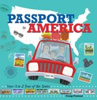 Passport to America: Your a to Z Tour of the States Hardback