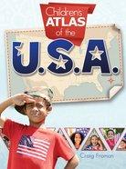 Children's Atlas of the U.S.A. Hardback