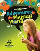Adventures in the Physical World Paperback