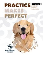 Practice Makes Perfect : Supplement to Math Lessons For a Living Education Level 2 (Ages 6-7) (Level 2) (Lessons For A Living Education Series) Paperback