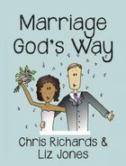 Marriage God's Way Paperback