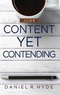 Content Yet Contending (Jude) Paperback