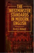 The Westminster Standards in Modern English Paperback
