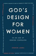 God's Design For Women Paperback