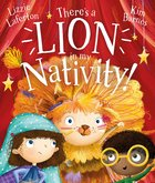 There's a Lion in My Nativity! A4 Pb Format