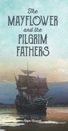 Mayflower and the Pilgrim Fathers Booklet