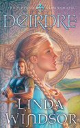 Deirdre (#03 in Fires Of Gleannmara Series) Paperback