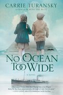 No Ocean Too Wide: A Novel (#01 in Mcalister Family Series) Paperback