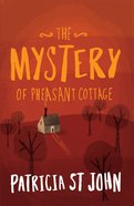 The Mystery of Pheasant Cottage Paperback