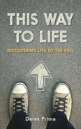 This Way to Life Paperback