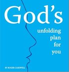 God's Unfolding Plan For You Booklet