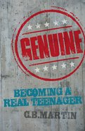 Genuine: Becoming a Real Teenager Paperback