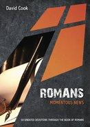 Romans: Momentous News eBook