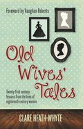 Old Wives Tales eBook