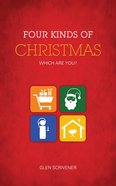 Four Kinds of Christmas: Which Are You? Paperback