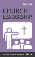 Church Leadership (Ministry Journeys Series) Paperback