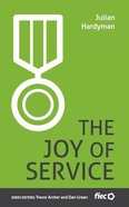 The Joy of Service (Ministry Journeys Series) Paperback