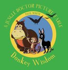 Donkey Wisdom (Jungle Doctor Fables Series) Paperback