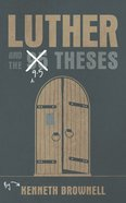 Luther and the 9.5 Theses Booklet