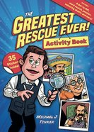 The Greatest Rescue Ever! (Activity And Sticker Book) Paperback