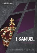 1 Samuel: The Coming King: 31 Undated Bible Readings (10 Publishing Devotions Series) Paperback
