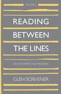 Reading Between the Lines (Vol 2) Hardback