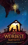 The Weirdest Nativity Paperback