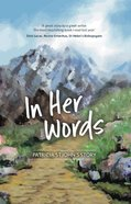 In Her Words: Patricia St John's Story Paperback