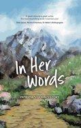 In Her Words: Patricia St John's Story Paperback
