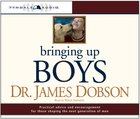 Bringing Up Boys (Abridged, 7 Cds) CD