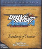 Foundations of Character (Drive Thru History America Series) Paperback