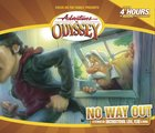 No Way Out (4 CDS) (#42 in Adventures In Odyssey Audio Series) CD